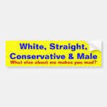 What makes you mad? car bumper sticker