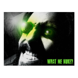 What me nuke? postcard