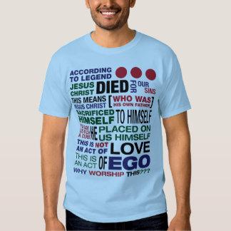 What Me Worship? T Shirts