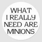 What Minions Classic Round Sticker