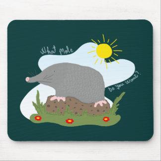 What mole do you want? mousepad