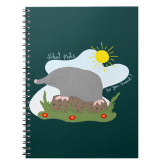 What mole do you want? spiral notebooks