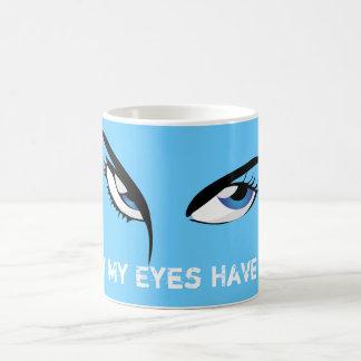 What My Eyes Have Seen Coffee Mug Cup