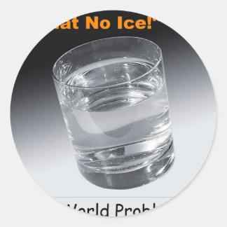 What No Ice - 1st World Problems Sticker