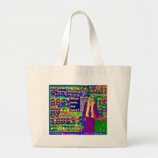 What Now, My Love? Canvas Bags