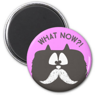 """What now?!"" tom-cat wearing mustache Magnet"