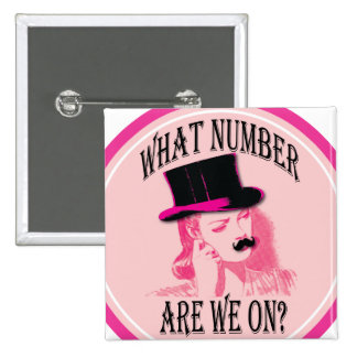 what number are we on? Mustache and top hat 2 Inch Square Button