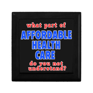 What Part of Affordable Health Care do You Not Und Trinket Boxes