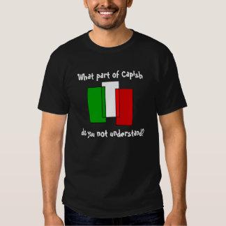 What Part of Capish Shirt
