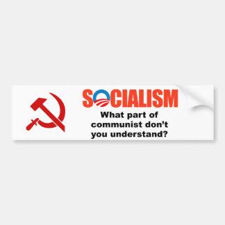 What part of communist don't you understand bumper sticker