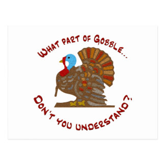 What part of gobble... postcard