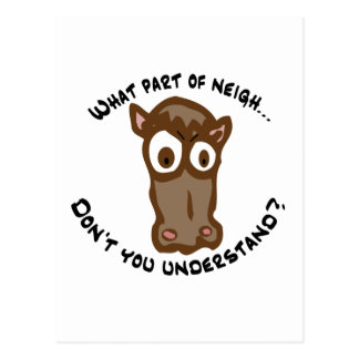 What part of Neigh... Post Cards
