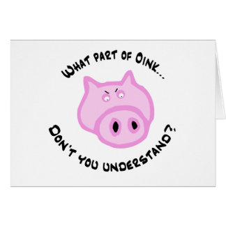 What part of Oink... Card