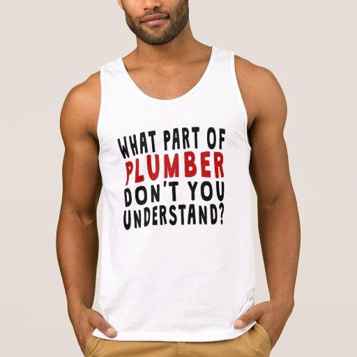 What Part Of Plumber Tanktops Tank Tops, Tanktops Shirts