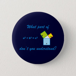 What part OF Pythagoras don't you and-arose? Button