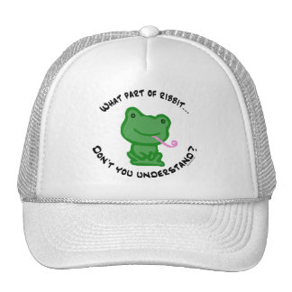 What part of Ribbit... Trucker Hat