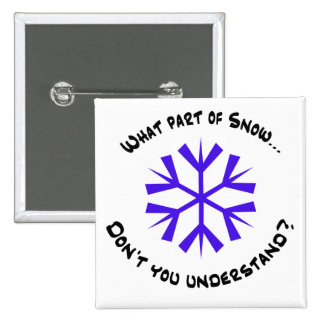 What part of snow...? pins