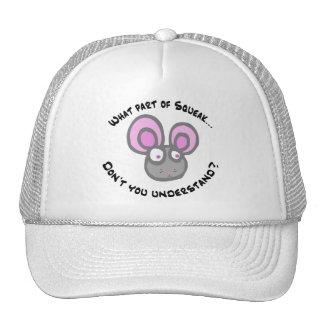 What part of Squeak... Trucker Hat