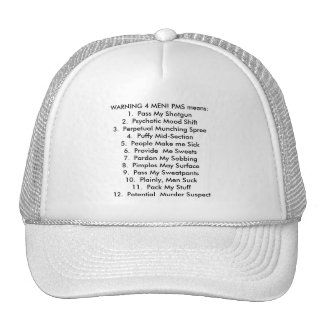 What PMS means! Trucker Hat