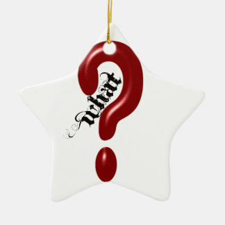 What Question Mark Ceramic Ornament
