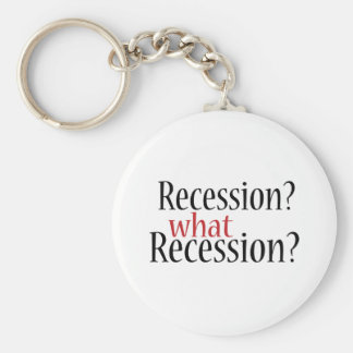 What Recession? Keychain