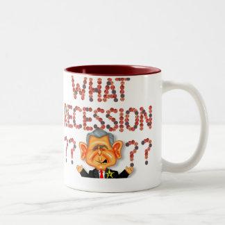 What Recession? Mug