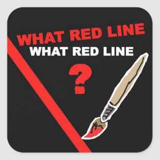 What red line? ... What red line ? Square Sticker
