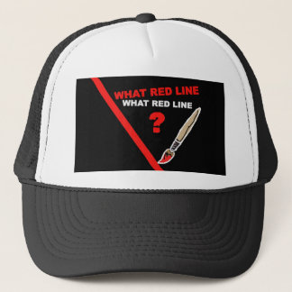What red line? ... What red line ? Trucker Hat