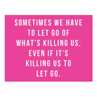 What's Killing Us Quote Postcard