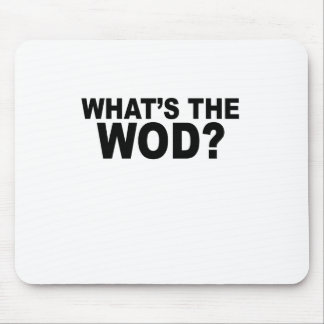 What´s The WOD Women's T-Shirts.png Mousepad