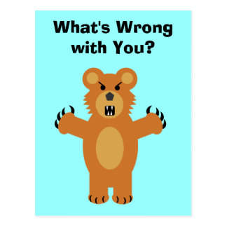 What s Wrong with You Postcard
