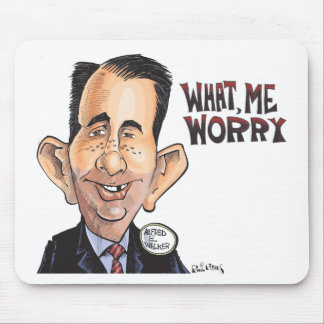 What, Scott Walker Worry Mouse Pad