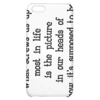 What screws us up most in life Saying iPhone Cases iPhone 5C Covers