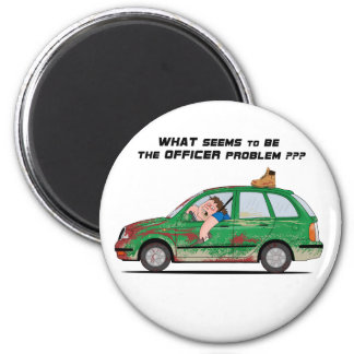What seems to be the officer problem fridge magnets