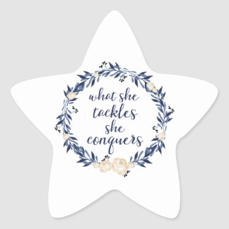 What She Tackles She Conquers Star Sticker