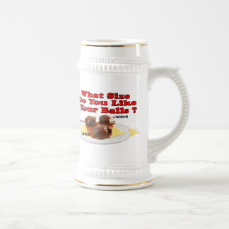 What Size Do You Like Your Balls ? (Meatballs) Beer Stein