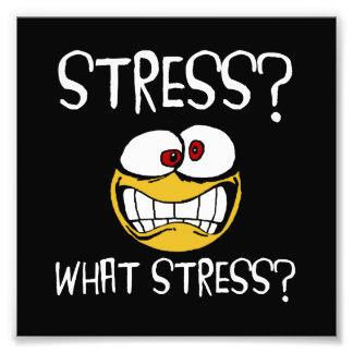 What Stress Photo Print