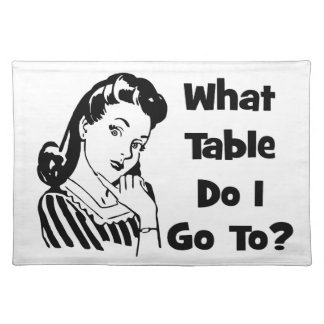 What Table Do I Go To? Place Mats