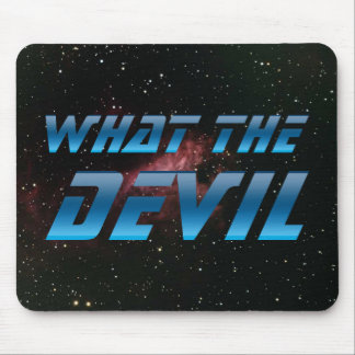 What The Devil Mouse Pad