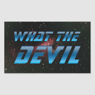 What The Devil Rectangular Sticker