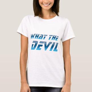 What The Devil T-Shirt