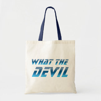 What The Devil Tote Bag