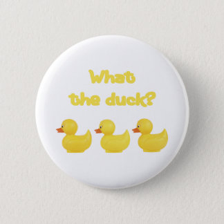 What the Duck? Pinback Button