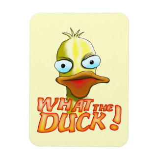 What the Duck! Rectangular Photo Magnet