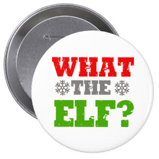 WHAT THE ELF -.png Button