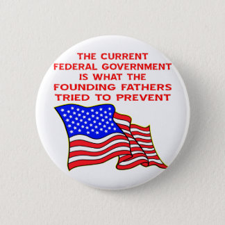 What The Founding Fathers Tried To Prevent Button