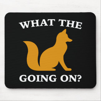 What The Fox Going On? Mouse Pad