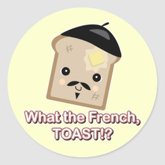 what the french toast round stickers
