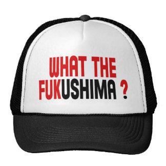 WHAT THE FUKUSHIMA ? HATS