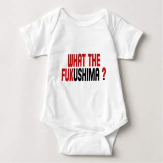 WHAT THE FUKUSHIMA ? BABY BODYSUIT